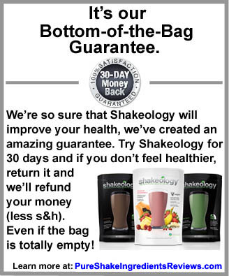 Try Shakeology Risk FREE with the Bottom of the Bag Guarantee