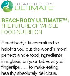 Beachbody Ultimate: The Future of Whole Food Nutrition