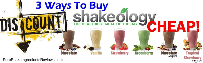 3 ways to buy Shakeology cheap. Find the best option for you here!