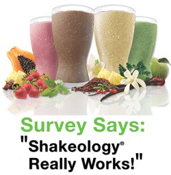 Does Shakeology really work? Customer survey says...