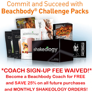 How to become a Beachbody Coach for free. Order a Beachbody Challenge Pack and the $39.95 fee is waived!