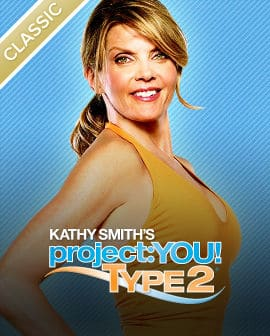 Kathy Smith's: Project You! Type 2