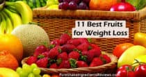 11 Best Fruits for Weight Loss (HEALTHY FOODS)