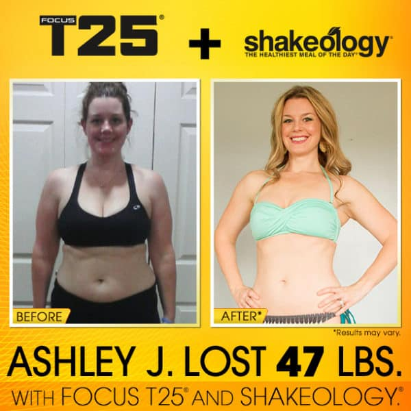 Ashley Weighed Over 200 lbs & Used To Have Excuses. T25 & Shakeology Changed That!